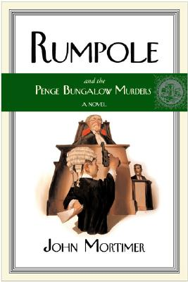 Image for Rumpole and the Penge Bungalow Murders