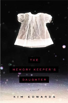 The Memory Keeper's Daughter, Edwards, Kim