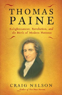 Image for Thomas Paine: Enlightenment, Revolution, and the Birth of Modern Nations