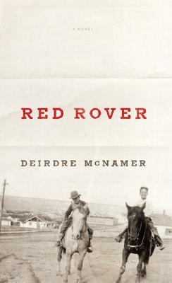 Red Rover, McNamer, Deirdre