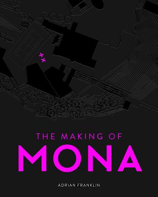 Image for The Making of MONA