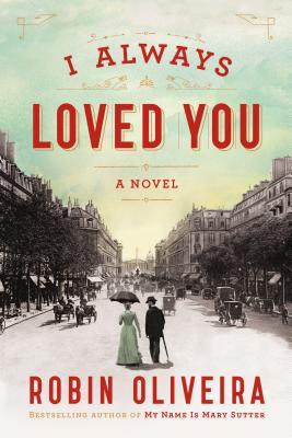 Image for I Always Loved You: A Novel  **SIGNED & DATED, 1st  Edition /1st Printing +Photo**