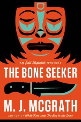 Image for BONE SEEKER, THE AN EDIE KIGLATUK MYSTERY
