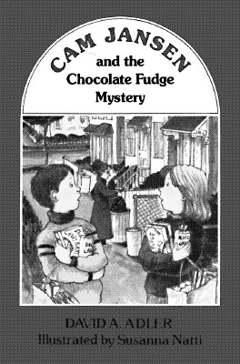 Image for CAM JANSEN AND THE CHOCOLATE FUDGE MYSTERY