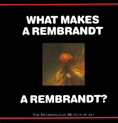 Image for WHAT MAKES A REMBRANDT A REMBRANDT?