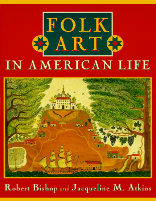 Image for Folk Art in American Life (First Edition)