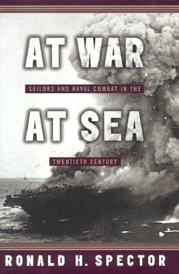 Image for AT WAR AT SEA :Sailors and Naval Combat in the Twentieth Century