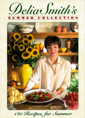 Image for Delia Smith's Summer Collection: 140 Recipes fo