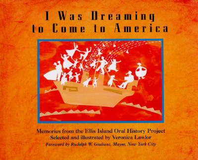 Image for I Was Dreaming to Come to America: Memories from the Ellis Island Oral History Project