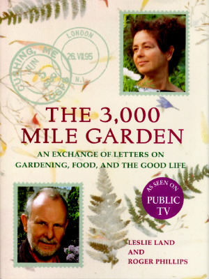 Image for The 3000-Mile Garden: An Exchange of Letters on Gardening, Food, and the Good Life