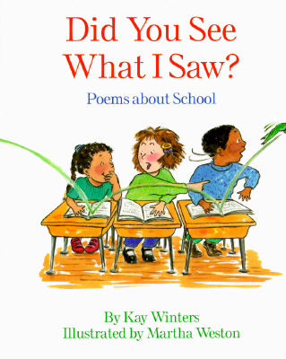 Image for Did You See What I Saw?: Poems About School
