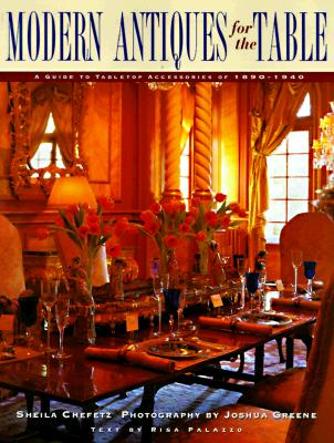 Image for Modern Antiques for the Table: A Guide to Tabletop Accessories of 1890-1940