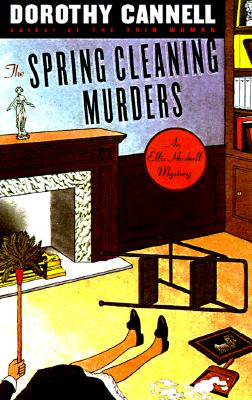 The Spring Cleaning Murders (Ellie Haskell Mystery), Dorothy Cannell