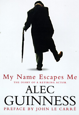 Image for My Name Escapes Me: The Diary of a Retiring Actor