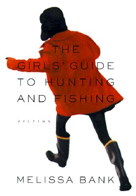 Image for Girls' Guide To Hunting And Fishing, The