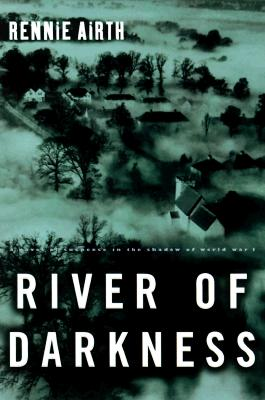 Image for River of Darkness, a Novel of Suspense in the Shadow of World War I