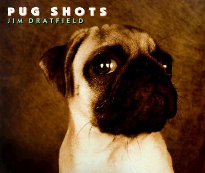 Pug Shots, Dratfield, Jim
