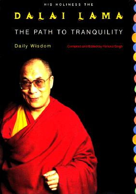 Image for The Path to Tranquility: Daily Meditations by the Dalai Lama
