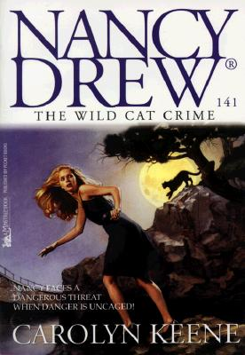 Image for The Wild Cat Crime (Nancy Drew Digest #141)