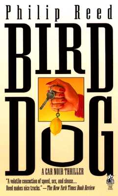 Bird Dog, Reed, Philip