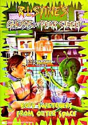 Image for Body Switchers from Outer Space: R L Stine's Ghosts of Fear Street #14 (Ghosts of Fear Street)