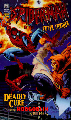 Image for Deady Cure (Spiderman Super Thriller)
