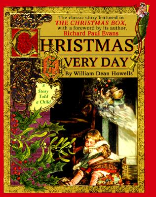 Image for Christmas Every Day : A Story Told a Child