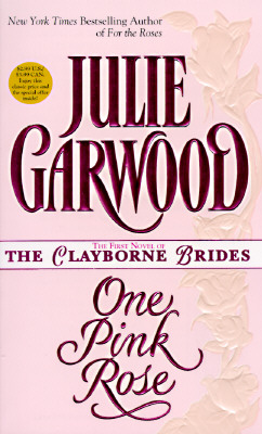 Image for One Pink Rose  (Bk 2 Claybornes' Brides / Rose Hill)