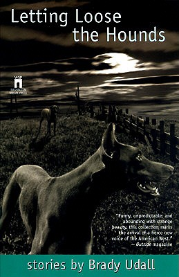 Image for LETTING LOOSE THE HOUNDS : STORIES