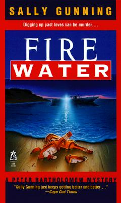 Image for Fire Water : A Peter Bartholomew Mystery