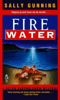 FIRE WATER, GUNNING, SALLY