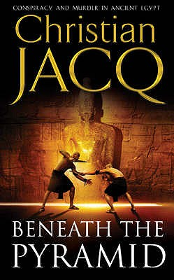 Image for Beneath the Pyramid (The Judge of Egypt Trilogy)