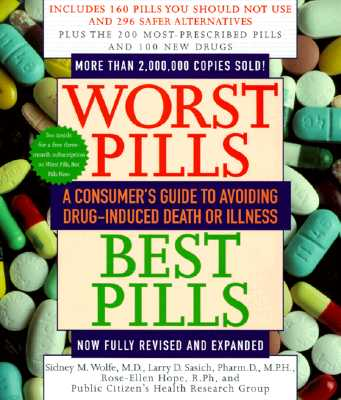 Image for Worst Pills, Best Pills: A Consumer's Guide to Preventing Drug-Induced Death