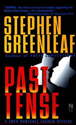 Past Tense, Greenleaf, Stephen