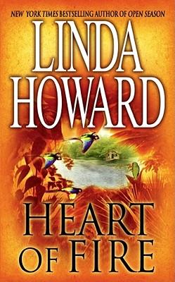 Heart of Fire (Pocket Books Romance), LINDA HOWARD