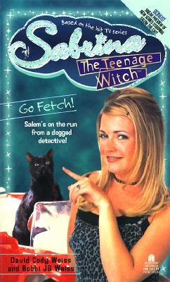 Image for Go Fetch! (Sabrina The Teenage Witch #13)