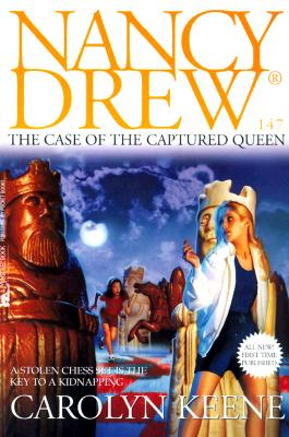 Image for The CASE OF THE CAPTURED QUEEN: NANCY DREW #147
