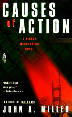 Causes of Action, Miller, John A.