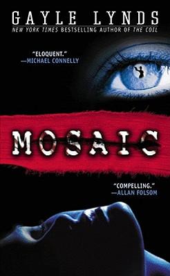 Mosaic, GAYLE LYNDS