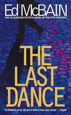 The Last Dance, McBain, Ed