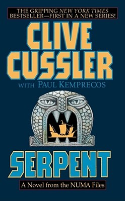 Serpent: A Novel from the NUMA Files (Numa Files Series), CLIVE CUSSLER, PAUL KEMPRECOS