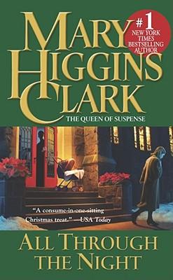 All Through the Night (Holiday Classics), Mary Higgins Clark