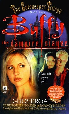 Image for GHOST ROADS GATEKEEPER TRILOGY #002 BUFFY THE VAMPIRE SLAYER GHOST ROADS
