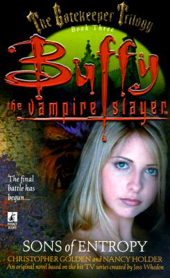 Image for Sons of Entropy - The Gatekeeper Trilogy (Buffy the Vampire Slayer)