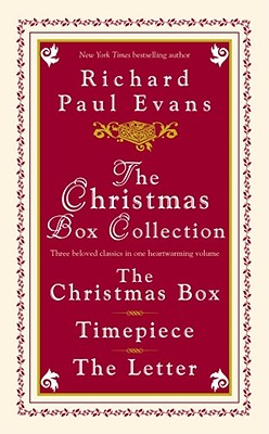 The Christmas Box Collection: The Christmas Box Timepiece The Letter, RICHARD PAUL EVANS