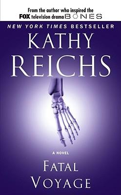 FATAL VOYAGE, Reichs, Kathy