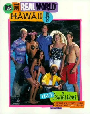 Image for MTV'S THE REAL WORLD HAWAII : TRUE CONFE