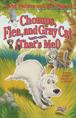 Chomps, Flea, and Gray Cat (That's Me!), Bill Wallace, Carol Wallace