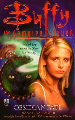 Image for Buffy the Vampire Slayer: Obsidian Fate
