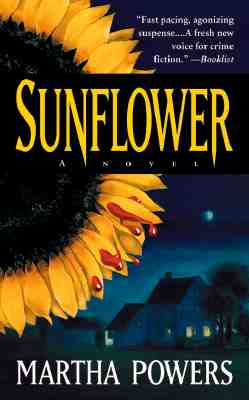 Sunflower : A Novel, MARTHA POWERS